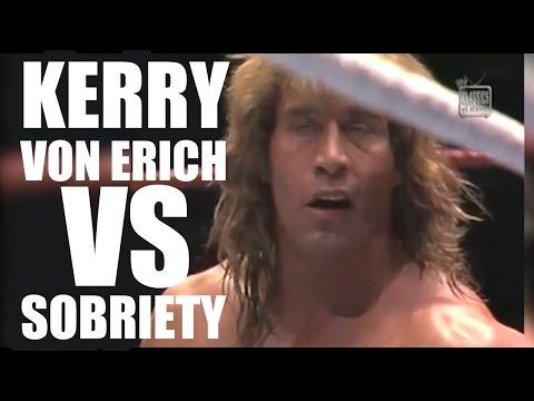 Bryan & Vinny: Kerry Von Erich vs Sobriety