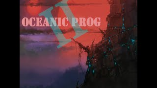 Progressive Rock 2015 - Oceanic Prog II (Full Album)