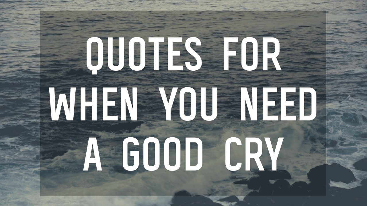 8 Quotes That Will Make You Tear Up Youtube