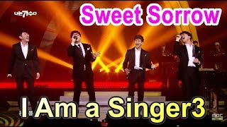 [I Am a Singer 나는 가수다3] - Sweet Sorrow - Her meeting place 100M ago, 스윗소로우 20150403