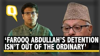 Farooq Abdullah's Detention Under PSA is Sadly Not Extraordinary | The Quint