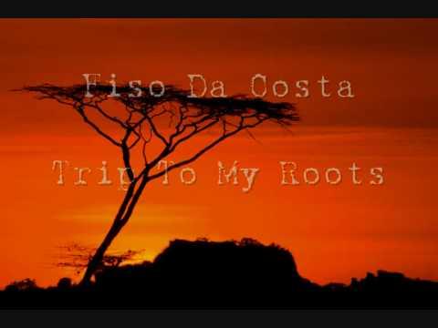 Fiso Da Costa - Trip To My Roots