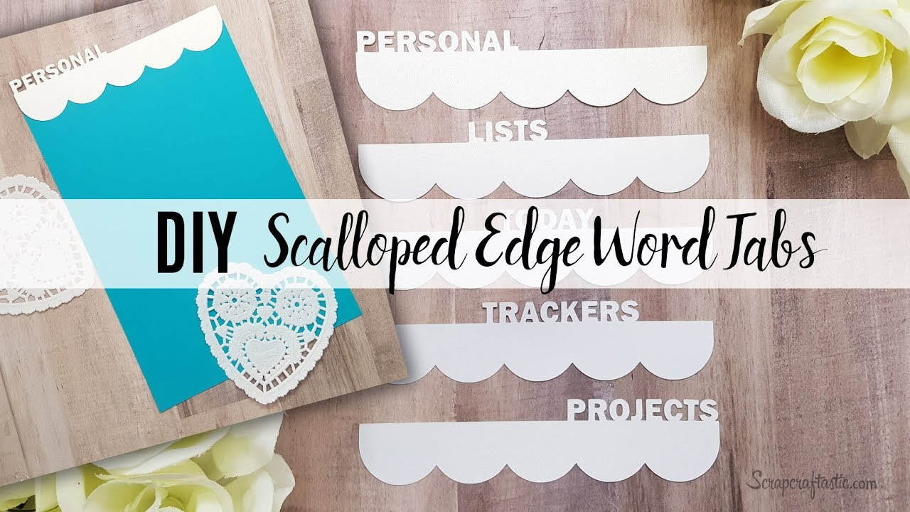 DIY: How to make Scalloped Edge Word Divider Tabs in Silhouette Studio | Scrapcraftastic