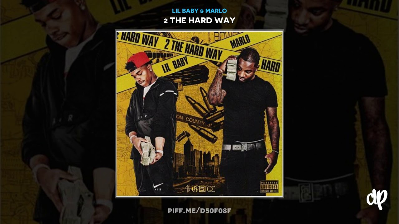 Lil Baby & Marlo - Big Tymers [2 The Hard Way]