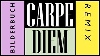 CarpeDiem (galazam_jones Remix)   Bilderbuch
