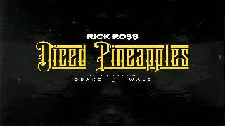 Rick Ross Ft Drake & Wale - Diced Pineapples Instrumental