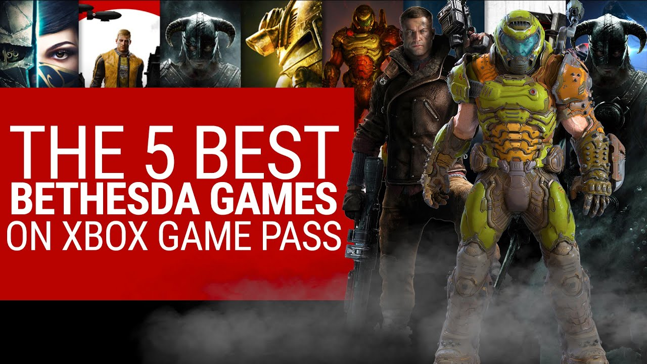 Download The Top 5 Bethesda Games on  Xbox Game Pass