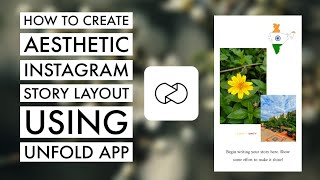 How to Create Aesthetic Instagram Story Layout Using Unfold App | Unfold App Tutorial 2021 screenshot 1