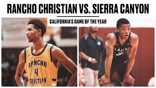 Rancho Christian vs. Sierra Canyon: Game of the Year?! - Full Highlights