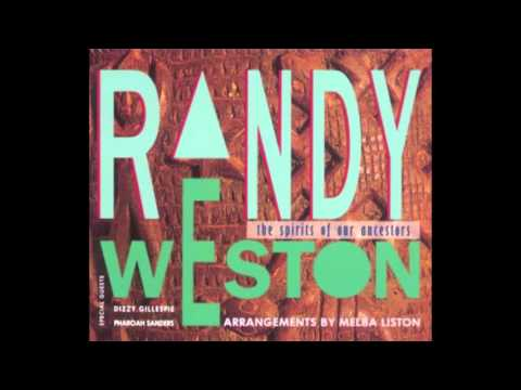 Randy Weston - The Spirit of Our Ancestors (1991)