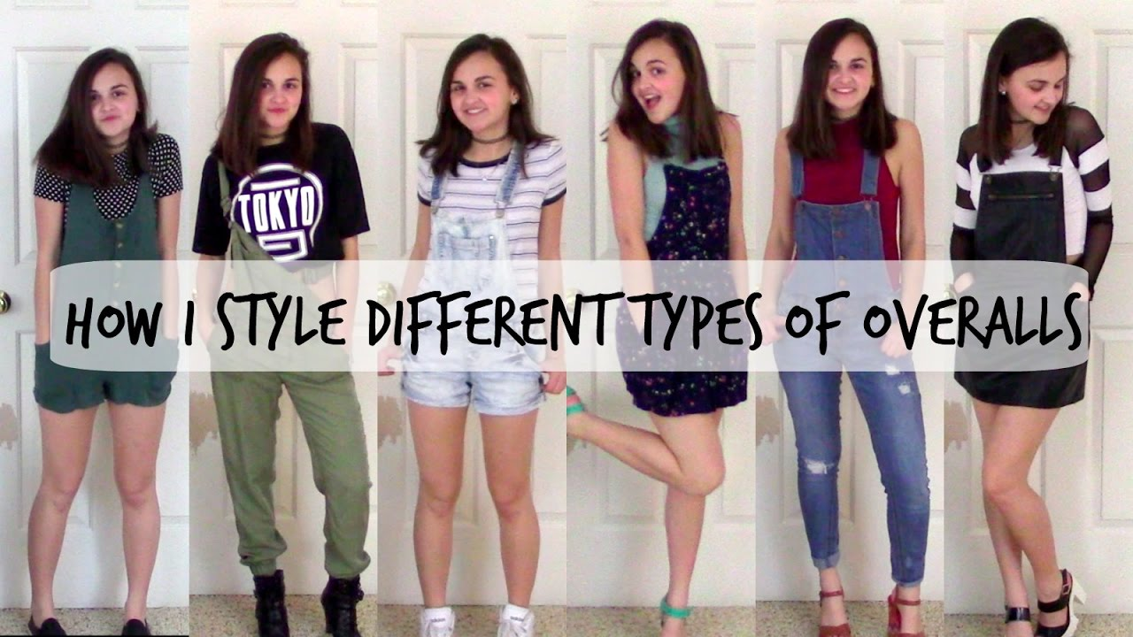 How i style different types of overalls youtube Different fashion style categories