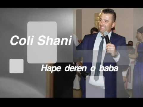 Coli  Shani -  Hape  deren o  baba ( Official audio )