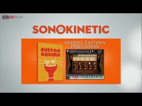 "SCOREcastOnline.com: Spotlight On Sonokinetic's ""Sultan Drums"""