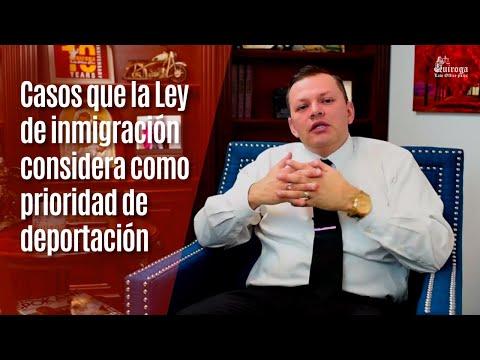 �Cu�les son los casos que la Ley de inmigraci�n considera como prioridad de deportaci�n