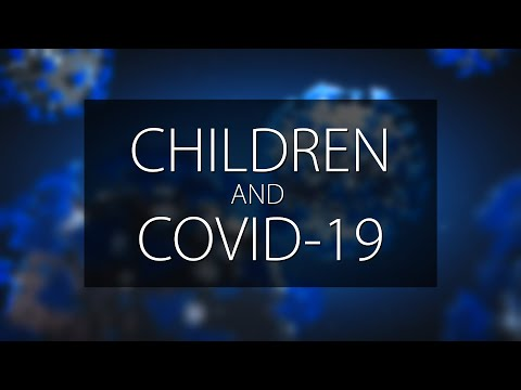 Children and COVID-19