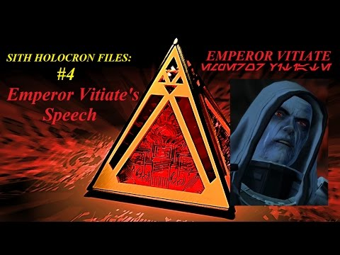 sith-holocron-files-#4:-emperor-vitiate's-speech-(fanfiction)