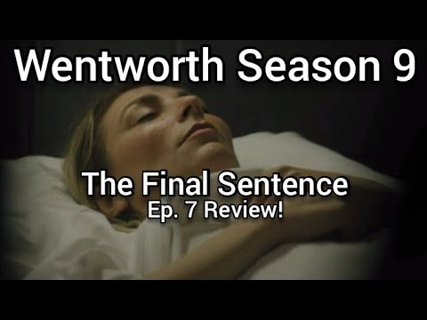 Download Wentworth Season 9 Ep. 7 Review!