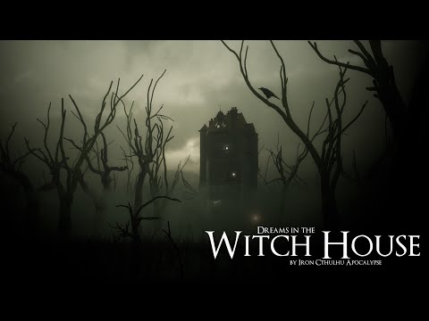 Dreams in the Witch House (Lovecraftian Dark Ambient Hour)