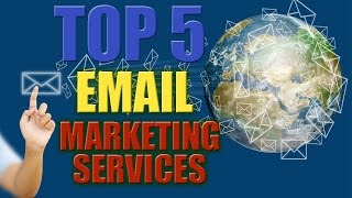 Top 5 World Best Email Marketing Service Provider – Top Email Marketing Companies