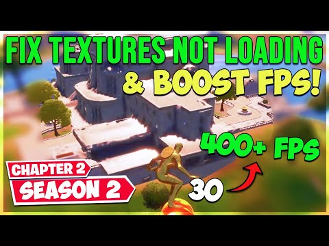 Fortnite Textures Not Loading Fix - Boost FPS (Chapter 2 Season 2)