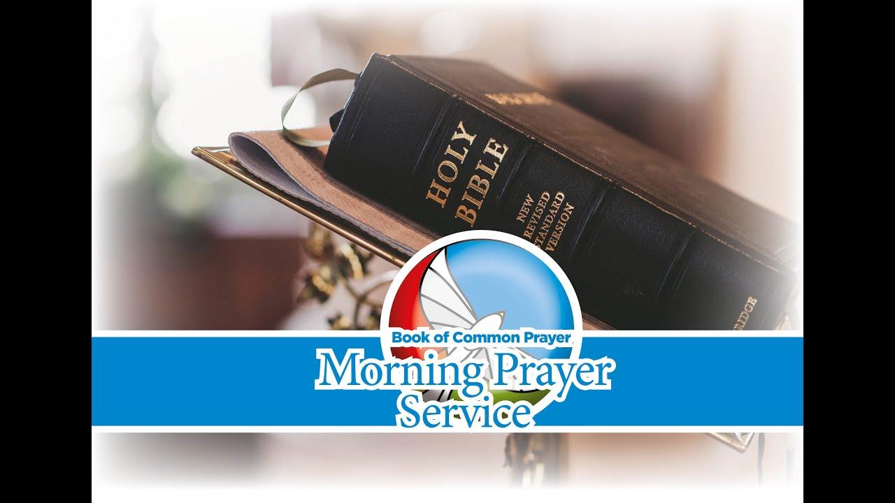 Morning Prayer - Wednesday 21st July
