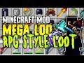 RPG STYLE LOOT IN MINECRAFT?! | Mega Loot Mod Spotlight | Minecraft 1.12
