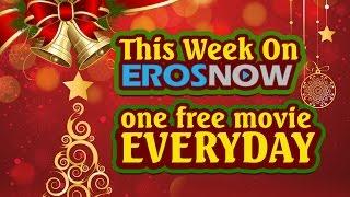 12 Days of X'mas - 12 Free Movies ONLY on ErosNow!