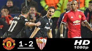 Manchester United vs Sevilla 1-2 Resumen Highlights 13/03/2018