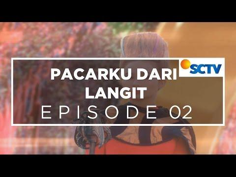 Pacarku Dari Langit - Episode 02