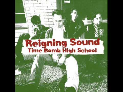 Reigning Sound - Time Bomb High School mp3