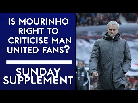Is Jose Mourinho right to criticise the atmosphere at Old Trafford? | Sunday Supplement | Full Show