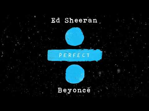 Tubidy IoEd Sheeran   Perfect Duet With Beyoncé Official Audio Mp4