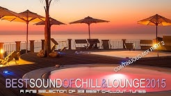 Best Sound of Chill & Lounge 2015 - Continuous Mix Part 2 HD