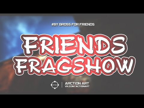 Action Art — fragshow #1 by gross for friend