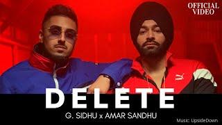 Download lagu DELETE | G. Sidhu | Amar Sandhu | UpsideDown | Fateh DOE | Musik Therapy