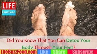 home remedies did you know that you can detox your body through the feet? body detox through feet