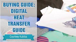Buying Guide: Digital Heat Transfer Guide