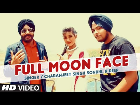 Full Moon Face Video Song | Charanjeet Singh Sodhi, R Deep