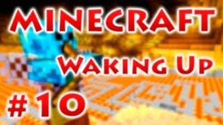 Waking Up - Серия 10 -