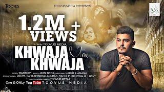 'Khwaja Mere Khwaja' (Full Video) Cover Song I Brooz I Toovus Media