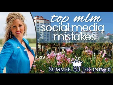 Top Social Media Mistakes People Make Marketing Their MLM