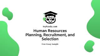 Human resources planning, recruitment ...