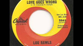 Lou Rawls - When Love Goes Wrong
