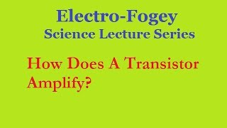 How does a transistor amplify?