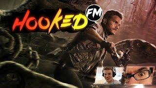 Hooked FM #34 - Jurassic Derp!