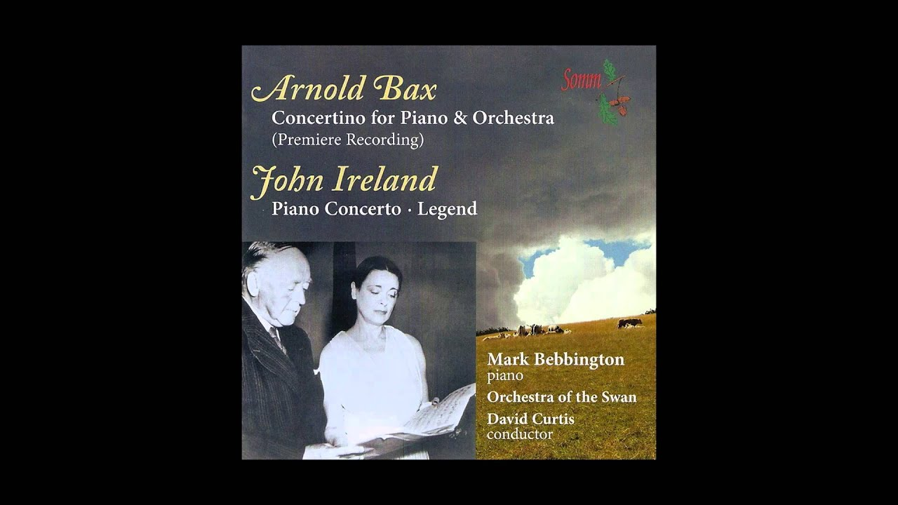 John Ireland - Legend, for Piano & Orchestra, (Mark Bebbington)