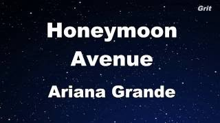 Honeymoon Avenue - Ariana Grande Karaoke【No Guide Melody】
