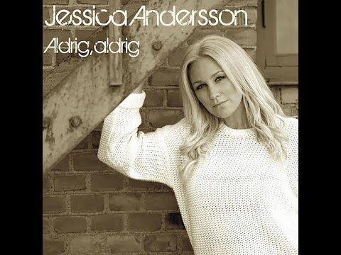 Jessica Andersson - Aldrig, Aldrig