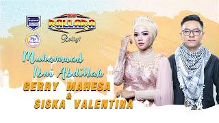 Gerry Mahesa Feat Siska Valentina - Muhammad Ibni Abdillah ( Official Music Video )