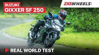 Suzuki Gixxer SF 250 Real World Road Test - Performance, Mileage, Comfort, Price | ZigWheels.com